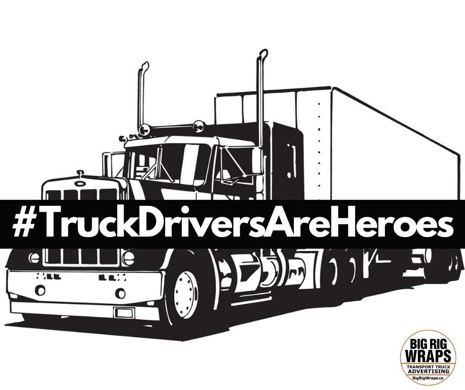 Truck Drivers Are Heroes